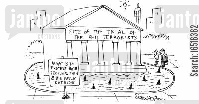 protections cartoon humor: Site of the Trial of the 9-11 Terrorists.