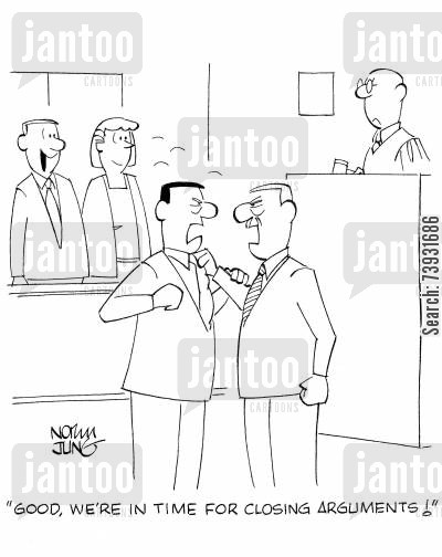 defense lawyer cartoon humor: 'Good, we're in time for closing arguments!'