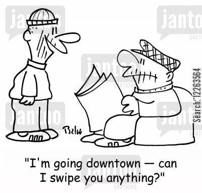 errands cartoon humor: 'I'm going downtown -- can I swipe you anything?'