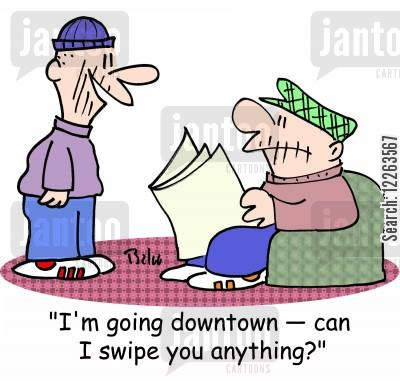 doing errands cartoon humor: 'I'm going downtown -- can I swipe you anything?'