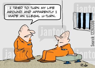 turn your life around cartoon humor: 'I tried to turn my life around, and apparently I made an illegal U-turn.'