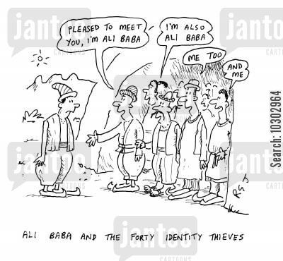 ali baba cartoon humor: Ali Baba and the forty identity thieves.