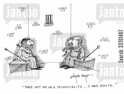 got on a technicality cartoon humor: 'They got me on a technicality...I was guilty.'