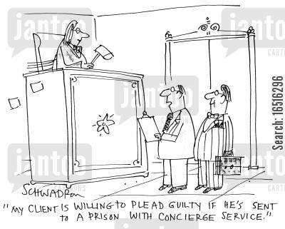 luxurious cartoon humor: 'My client is willing to plead guilty if he's sent to a prison with concierge service.'