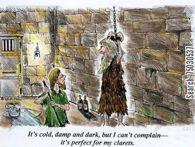 claret cartoon humor: 'It's cold, damp, and dark, but I can't complain--it's perfect for my clarets.'
