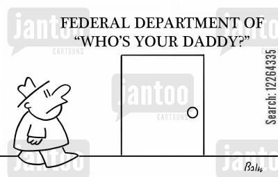government department cartoon humor: Department of Who's Your Daddy?