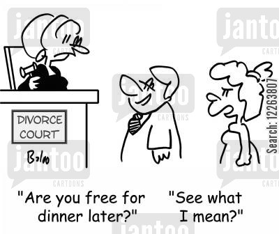 divorce courts cartoon humor: DIVORCE COURT, 'Are you free for dinner later?', 'See what I mean?'