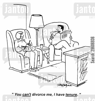 leaving cartoon humor: 'I can't divorce me, I have tenure.'