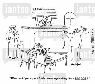 obedient cartoon humor: 'What could you expect? His owner kept calling him a bad dog!'