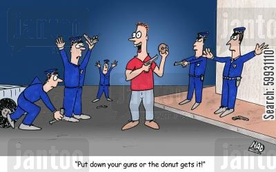 shoot up cartoon humor: 'Put down your guns or the donut get its!'