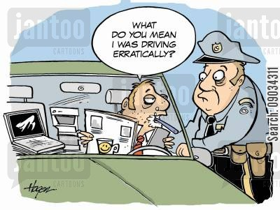 erratic driving cartoon humor: 'What do you mean I was driving erratically?'