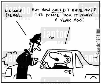 driving offence cartoon humor: 'Licence please. But how could I have one? The police took it away a year ago.'