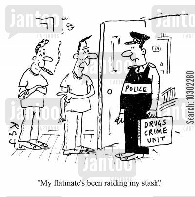 junkies cartoon humor: 'My flatmate's been raiding my stash.'
