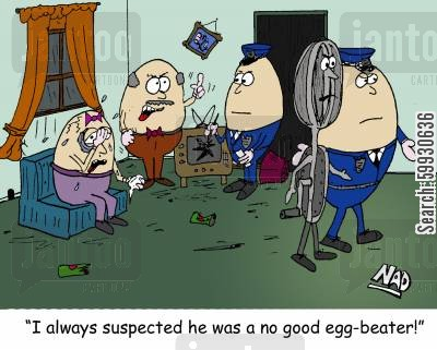 egg beaters cartoon humor: 'I always suspected he was a no good egg-beater!'