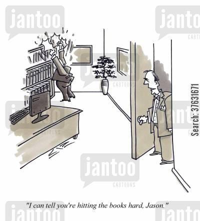 firm cartoon humor: 'I can tell you're hitting the books hard, Jason,'
