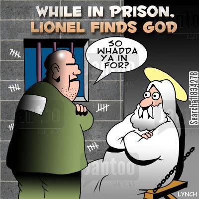 conversion cartoon humor: Whilst in prison Lionel found God.