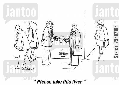 threats cartoon humor: 'Please take this flyer.'