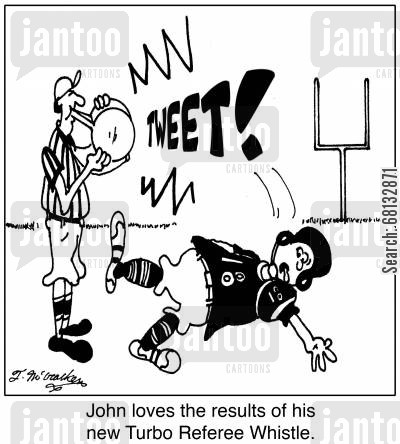 referee whistles cartoon humor: John loves the results of his new Turbo Referee Whistle.