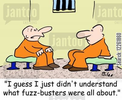 fuzz buster cartoon humor: 'I guess I just didn't understand what fuzz-busters were all about.'
