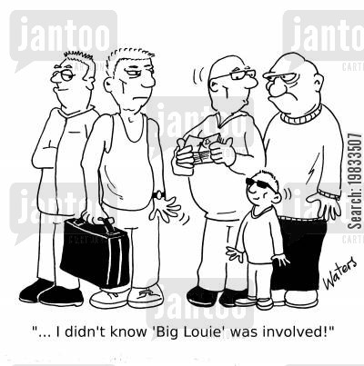 bouncer cartoon humor: '... I didn't know 'Big Louie' was involved!'