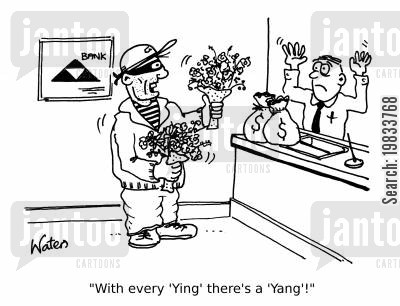 balanced cartoon humor: 'With every 'Ying' there's a 'Yang'!'