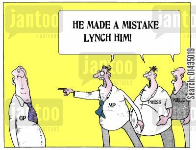 gp responsibility cartoon humor: 'He made a mistake, lynch him!'
