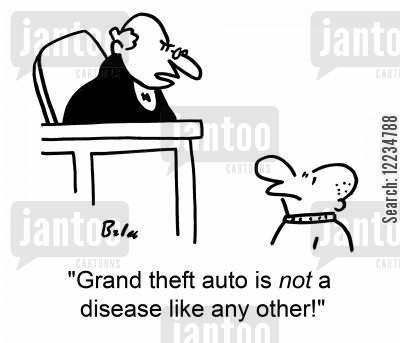 joyrider cartoon humor: 'Grand theft auto is not a disease like any other!'