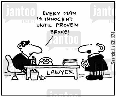 guilts cartoon humor: 'Every man is innocent until proven broke.'