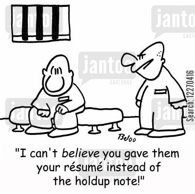 holdup cartoon humor: 'I can't believe you gave them your resume instead of the holdup note!'
