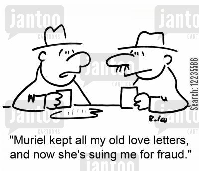 love letter cartoon humor: 'Muriel kept all my old love letters, and now she's suing me for fraud.'