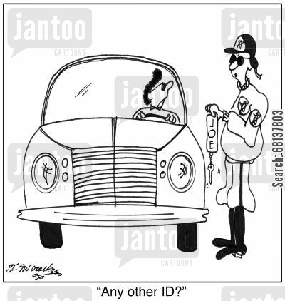 identity cards cartoon humor: 'Any other ID?'
