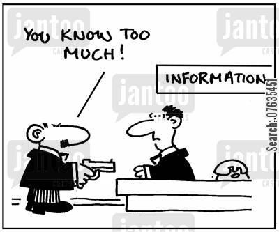 information desks cartoon humor: 'You know too much,'