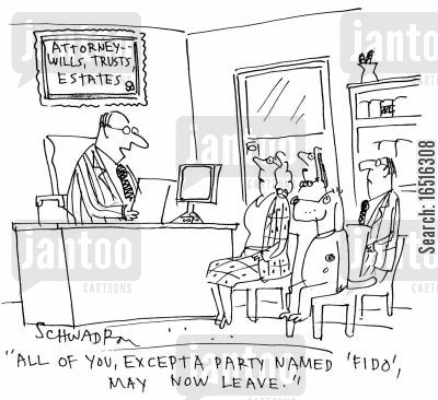 last will and testament cartoon humor: 'all of you, except a party named 'Fido', may now leave.'