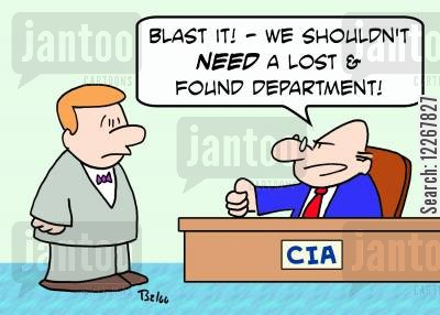 lost and found booth cartoon humor: CIA, 'Blast it! -- We shouldn't NEED a lost & found department!'