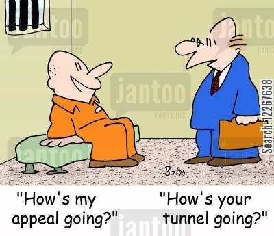 prison break cartoon humor: 'How's my appeal going?', 'How's your tunnel going?'