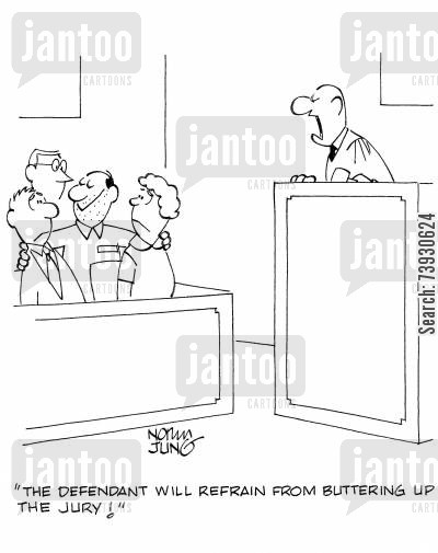 legal systems cartoon humor: 'The defendant will refrain from buttering up the jury!'