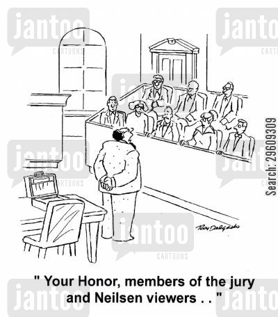 reality show cartoon humor: 'Your Honor, members of the jury and Neilsen viewers...'