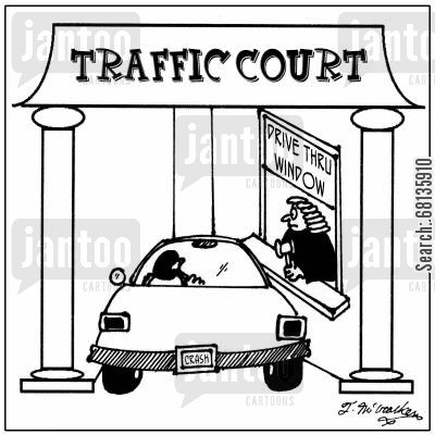 traffic court cartoon humor: At 'Traffic Court' a man in a car is at the 'Drive Thru Window.'