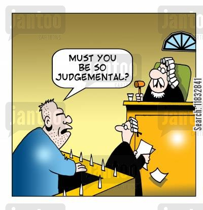 judgemental cartoon humor: Must you be so judgmental?
