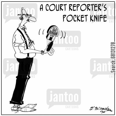 pocket knife cartoon humor: A Court Reporter's Pocket Knife