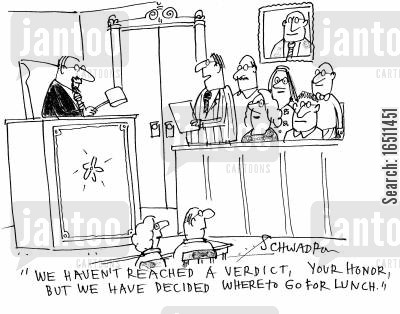 jury decisions cartoon humor: 'We haven't reached a verdict, your honor, but we have decided where to go for lunch.'