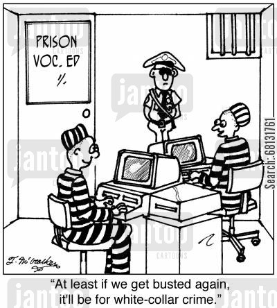 felon cartoon humor: At least if we get busted again, it'll be for white-collar crime.