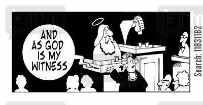 final judgement cartoon humor: As God is my witness.