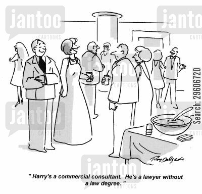 degrees cartoon humor: 'Harry's a commercial consultant. He's a lawyer without a law degree.'