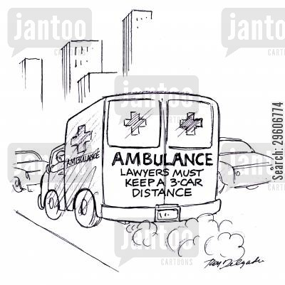 distances cartoon humor: Ambulance - Lawyers must keep a 3 car distance.