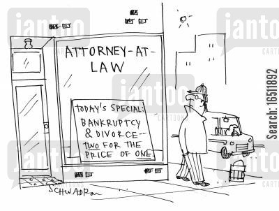 lawyers cartoon humor: Attorney At Law: Today's special - Bankruptcy and Divorce. Two for the price of one.