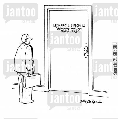 law career cartoon humor: Leonard L. Lipchitz: Sending the Law since 1972