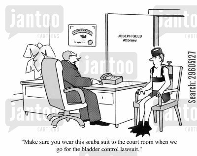 scuba divers cartoon humor: 'Make sure you wear this scuba suit to the court room when we go for the bladder control lawsuit.'