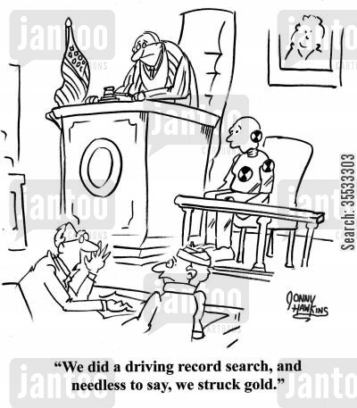 legal representation cartoon humor: Lawyer to client about crash test dummy: 'We did a driving record search, and needless to say, we struck gold.'