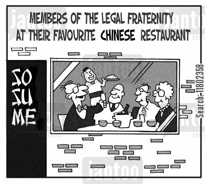 favorite restaurants cartoon humor: Members of the legal fraternity at their favourite Chinese restaurant: So Su Me.